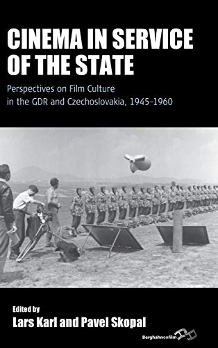 9781782389965: Cinema in Service of the State: Perspectives on Film Culture in the GDR and Czechoslovakia, 1945-1960 (Film Europa)