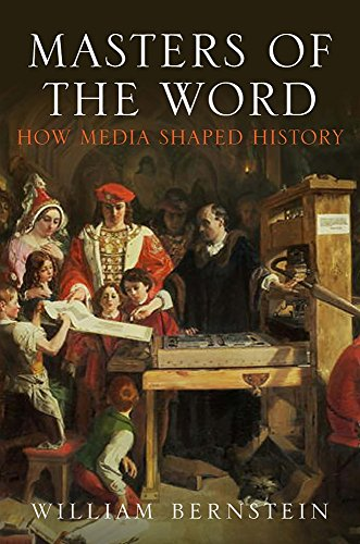 9781782390015: Masters of the Word: How Media Shaped History