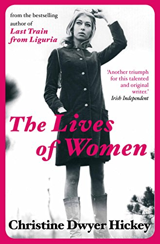 9781782390077: The Lives of Women