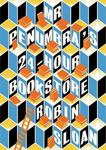 9781782391197: Mr. Penumbra's. 24-Hour Bookstore. Format C