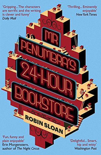 9781782391210: Mr Penumbra's 24-hour Bookstore