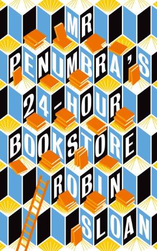9781782392330: Mr. Penumbra's. 24-Hour Bookstore. Format A