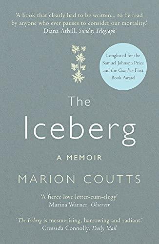 9781782393528: The Iceberg: A Memoir