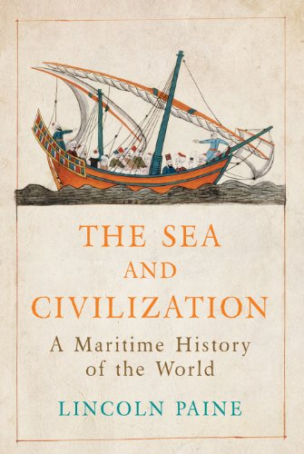 9781782393559: The Sea and Civilization: A Maritime History of the World