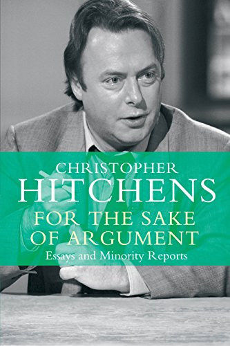 9781782394648: For the Sake of Argument: Essays and Minority Reports