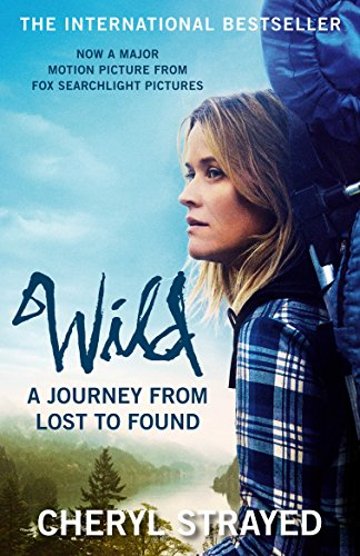 9781782394860: Wild: A Journey from Lost to Found (Film Tie-in)