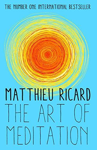 9781782395393: The Art of Meditation