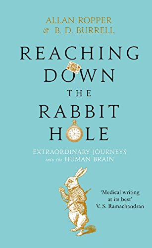 9781782395485: Reaching Down the Rabbit Hole: Extraordinary Journeys into the Human Brain