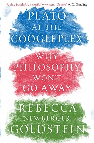 9781782395577: Plato at the Googleplex: Why Philosophy Won't Go Away