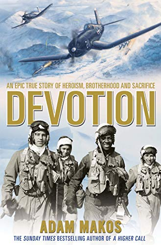 9781782395744: Devotion: An Epic Story of Heroism, Brotherhood and Sacrifice