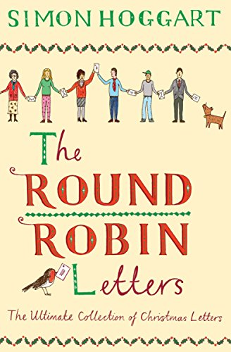 9781782395867: The Round Robin Letters: The Ultimate Collection of Christmas Letters