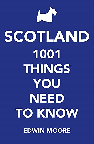9781782395874: Scotland: 1,001 Things You Need to Know