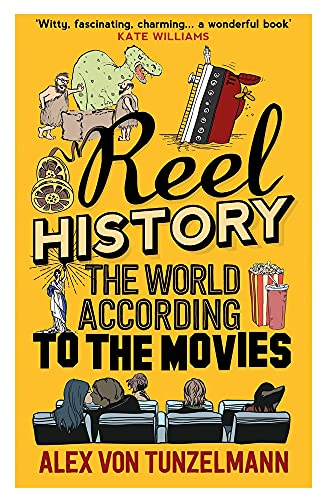 9781782396468: Reel History: The World According to the Movies