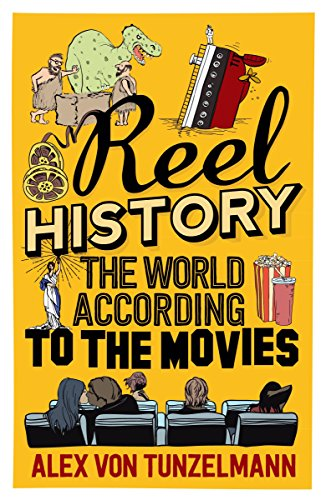 Reel History: The World According to the Movies (Paperback)