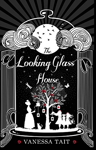 9781782396826: The Looking Glass House