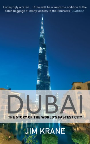 9781782397601: Dubai: The Story of the World's Fastest City
