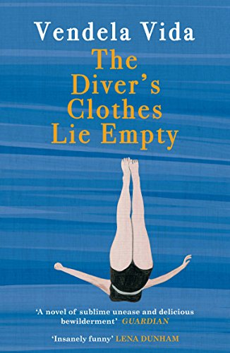 9781782397717: The Diver's Clothes Lie Empty