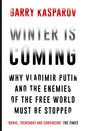 Winter is Coming: Garry Kasparov