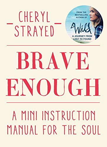 9781782398530: Brave Enough: A Mini Instruction Manual for the Soul
