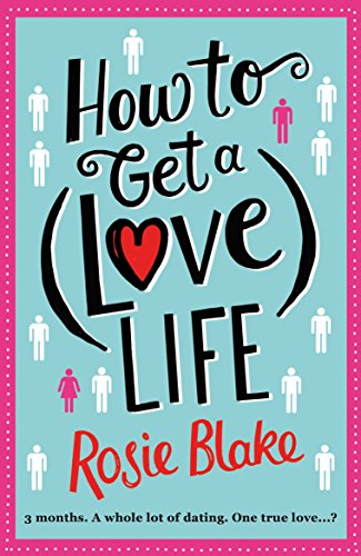 9781782398646: How to Get a (Love) Life