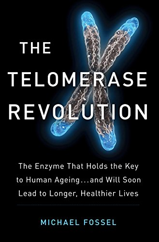 9781782399100: The Telomerase Revolution: The Story of the Scientific Breakthrough That Holds the Keys to Human Ageing