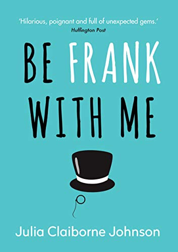 9781782399179: Be Frank with Me
