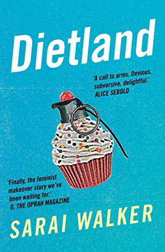 9781782399292: Dietland: a wickedly funny, feminist revenge fantasy novel of one fat woman's fight against sexism and the beauty industry