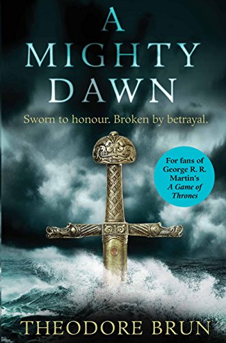 9781782399940: A Mighty Dawn (The Wanderer Chronicles)
