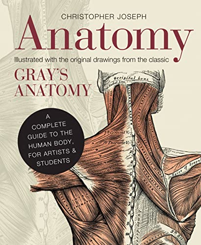 9781782401278: Anatomy: A Complete Guide to the Human Body, for Artists & Students