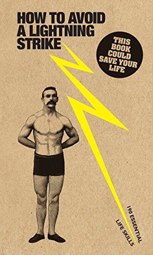 9781782401681: How to Avoid a Lightning Strike: 190 Essential Life Skills