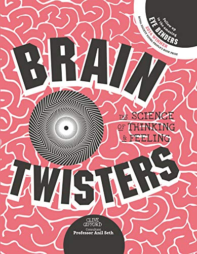 9781782402046: Brain Twisters: The Science of Thinking and Feeling