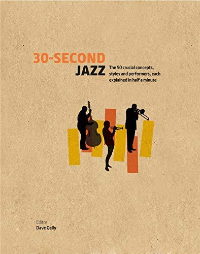 30-Second Jazz: Gelly, Dave