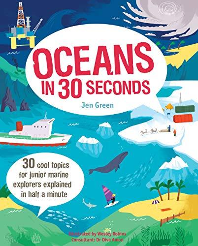 9781782403609: Oceans in 30 Seconds (Kids 30 Seconds)