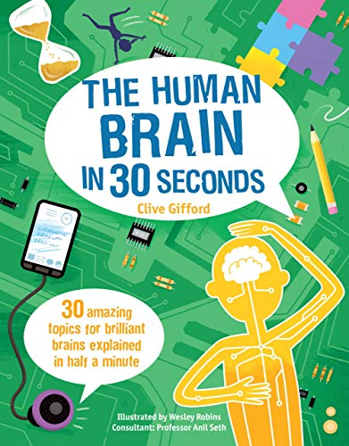 The Human Brain in 30 Seconds (Library Binding): Clive Gifford