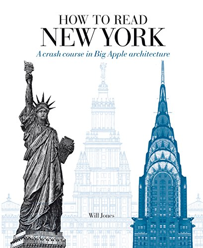 9781782404101: How to Read New York: A crash course in Big Apple architecture