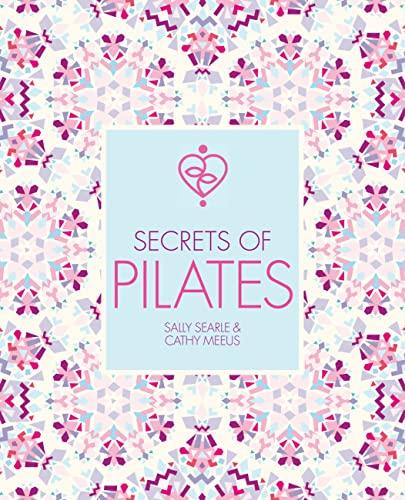 Secrets of Pilates: Cathy Meeus; Sally