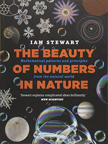 9781782404712: The Beauty of Numbers in Nature: Mathematical patterns and principles from the natural world
