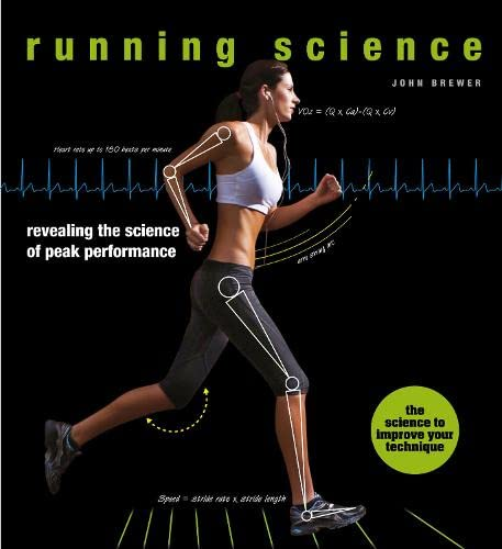 9781782404736: Running Science: Revealing the science of peak performance