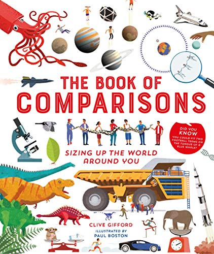 9781782405580: The Book of Comparisons: Sizing up the world around you