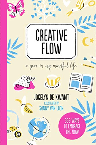9781782405610: Creative Flow: A Year in My Mindful Life (365 Creative Mindfulness)