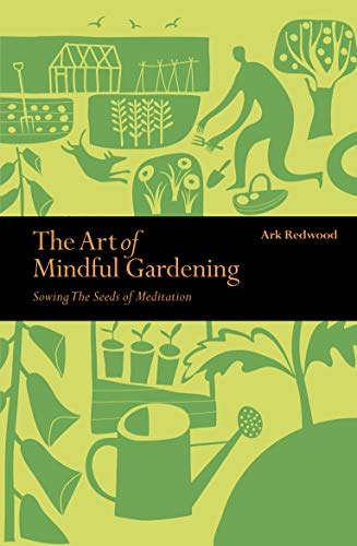 The Art of Mindful Gardening: Ark Redwood