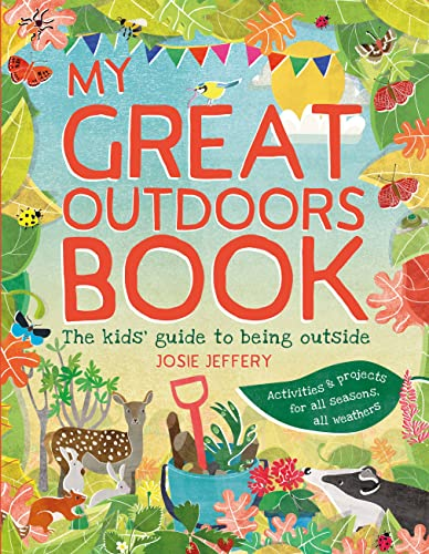 9781782406051: My Great Outdoors Book: The Kids' Guide to Being Outside