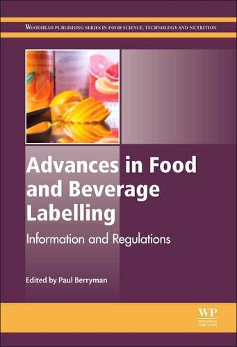 9781782420859: Advances in Food and Beverage Labelling: Information and Regulations (Woodhead Publishing Series in Food Science, Technology and Nutrition)