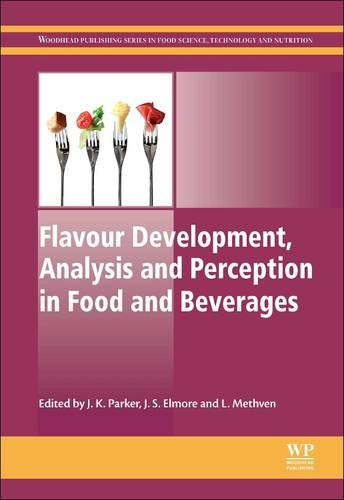 Flavour Development, Analysis and Perception in Food and Beverages (Woodhead Publishing Series in ...