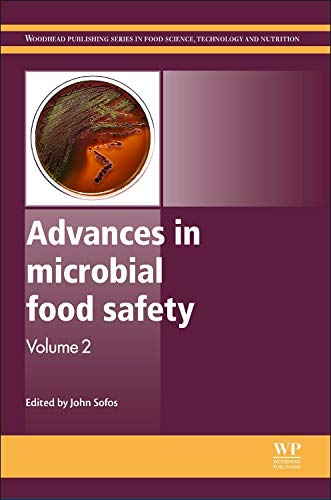 Advances in Microbial Food Safety: Volume 2 (Woodhead Publishing Series in Food Science, Technology...