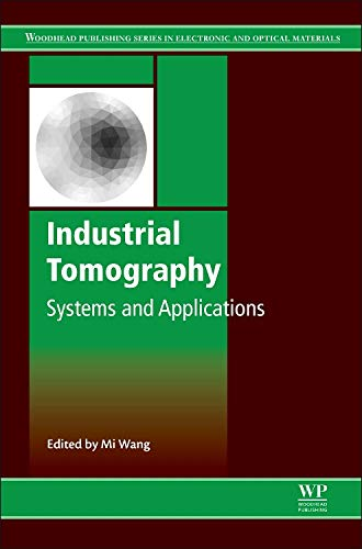 Industrial Tomography: Systems and Applications (Hardback)