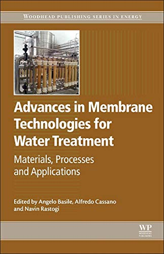 9781782421214: Advances in Membrane Technologies for Water Treatment: Materials, Processes and Applications (Woodhead Publishing Series in Energy)