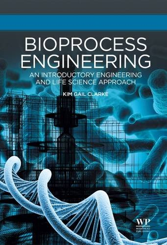 9781782421672: Bioprocess Engineering: An Introductory Engineering and Life Science Approach