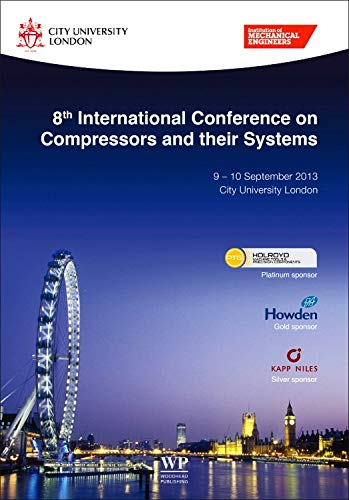 9781782421696: 8th International Conference on Compressors and their Systems