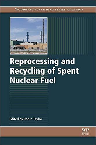 9781782422129: Reprocessing and Recycling of Spent Nuclear Fuel (Woodhead Publishing Series in Energy)